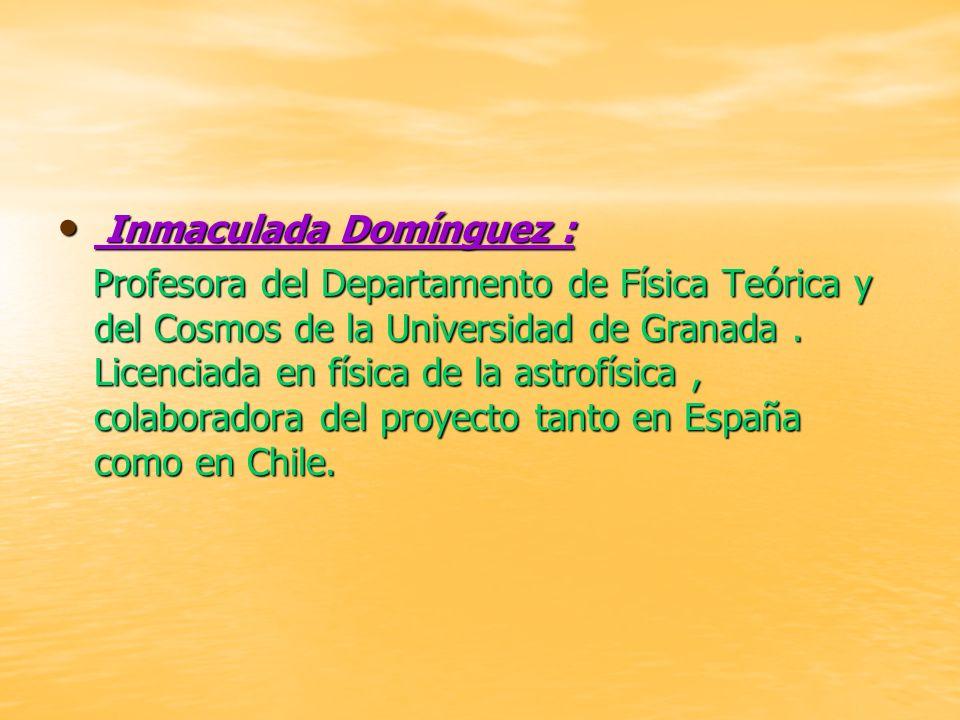 Inmaculada Domínguez : Inmaculada Domínguez : Profesora del Departamento de Física Teórica y del Cosmos de la Universidad de Granada.