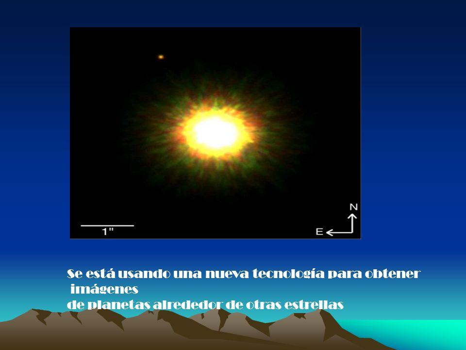 Se está usando una nueva tecnología para obtener imágenes de planetas alrededor de otras estrellas