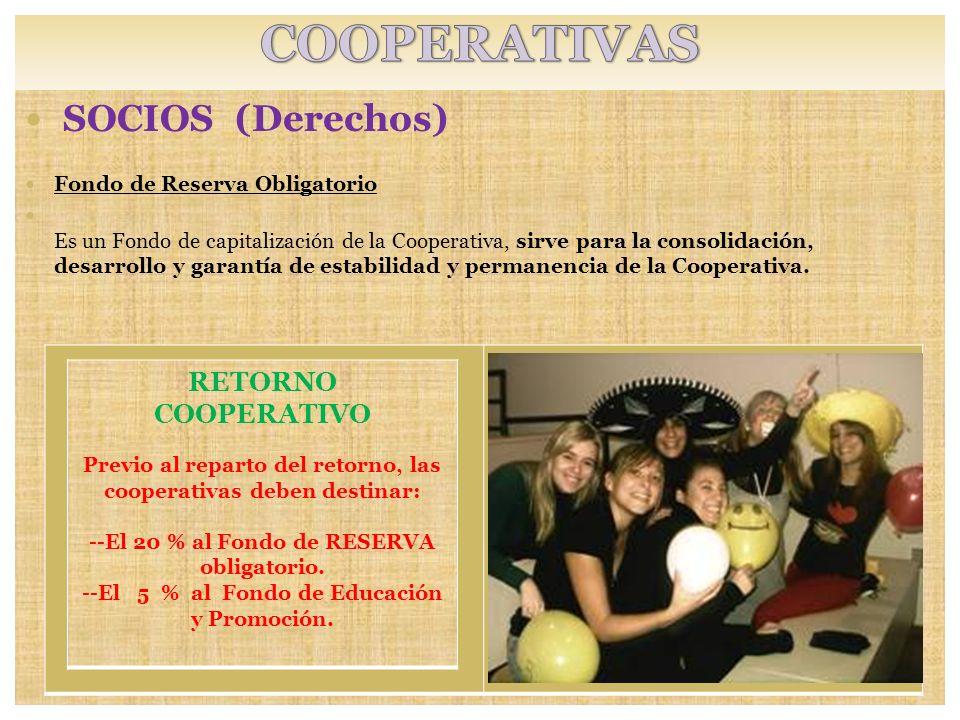 SOCIOS (Derechos) Fondo de educación y promoción.