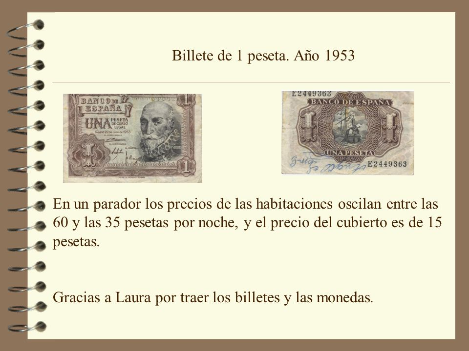 Billete de 1 peseta. Año 1953 En un parador los precios de las habitaciones oscilan entre las 60 y las 35 pesetas por noche, y el precio del cubierto