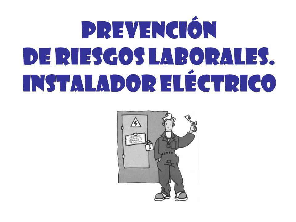 PREVENCIÓN DE RIESGOS LABORALES. INSTALADOR ELÉCTRICO