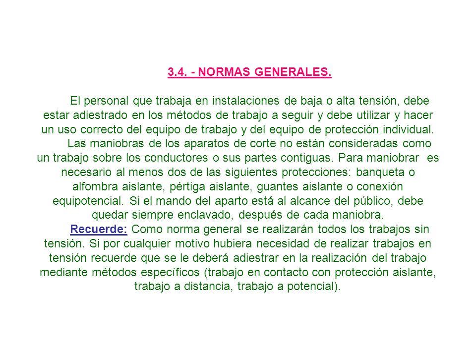 3.4.- NORMAS GENERALES.