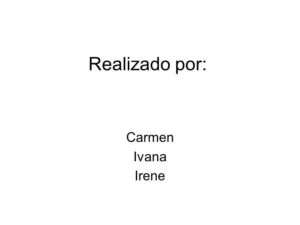Realizado por: Carmen Ivana Irene