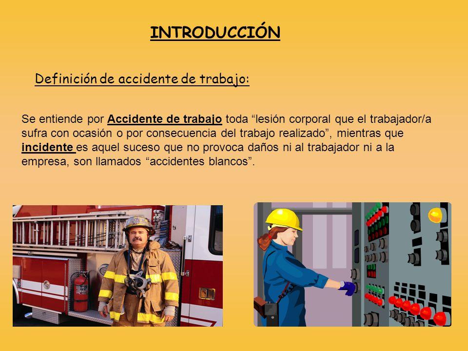 INTRODUCCIÓN Se entiende por Accidente de trabajo toda lesión corporal que el trabajador/a sufra con ocasión o por consecuencia del trabajo realizado,