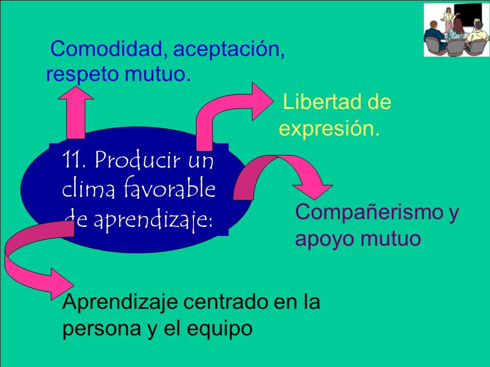 Orientados hacia objetivos, actividades y aprendizaje.