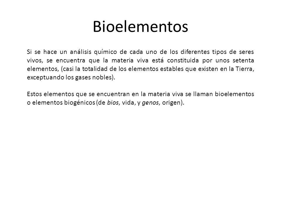 Bioelementos Si se hace un análisis químico de cada uno de los diferentes tipos de seres vivos, se encuentra que la materia viva está constituida por
