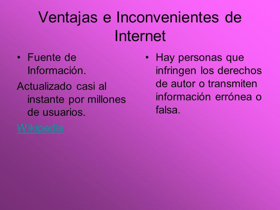 Ventajas e Inconvenientes de Internet Fuente de Información.
