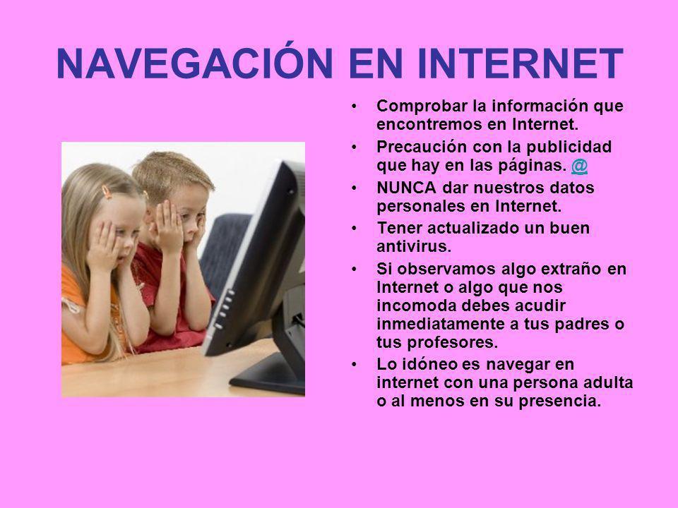 NAVEGACIÓN EN INTERNET Comprobar la información que encontremos en Internet.