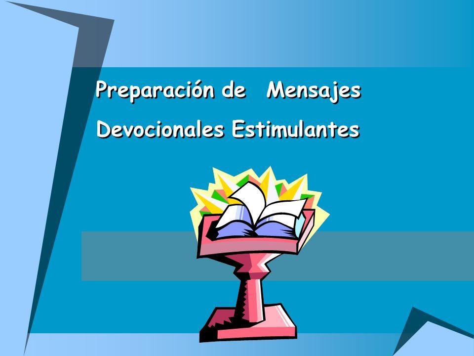 Preparación de Mensajes Devocionales Estimulantes