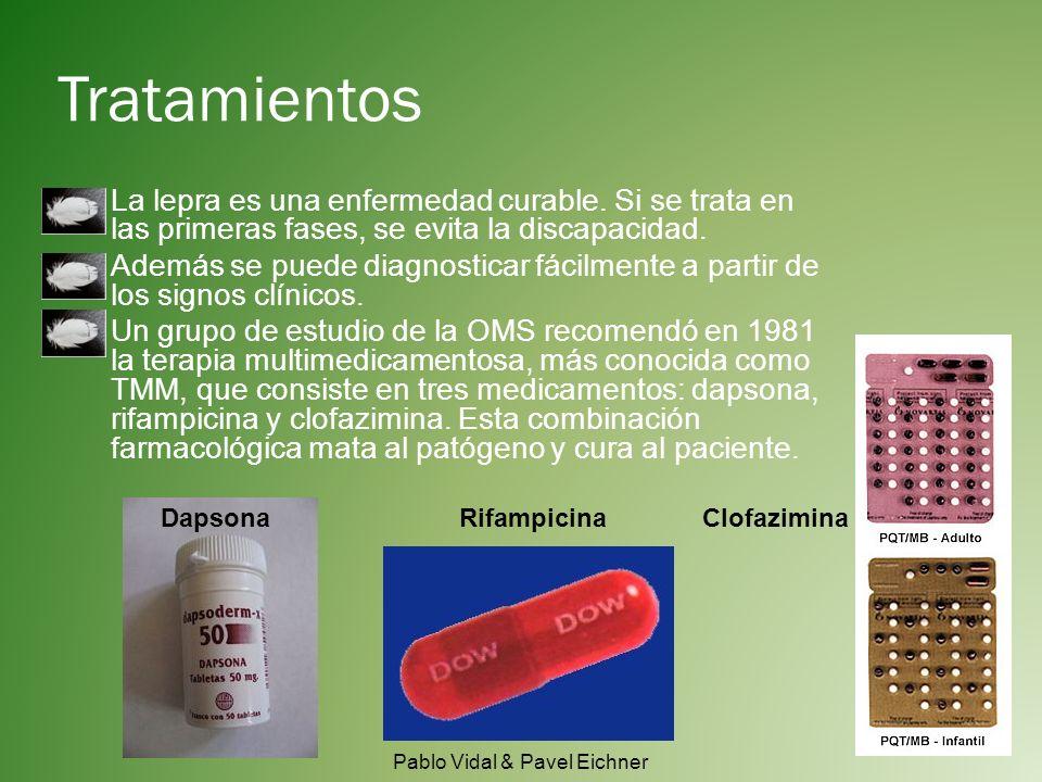 Tratamientos La lepra es una enfermedad curable.