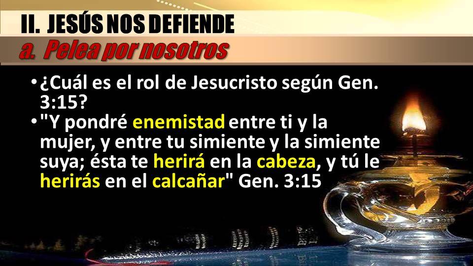 ¿Cuál es el rol de Jesucristo según Gen. 3:15?