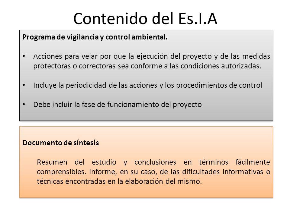 Contenido del Es.I.A Documento de síntesis Resumen del estudio y conclusiones en términos fácilmente comprensibles. Informe, en su caso, de las dificu