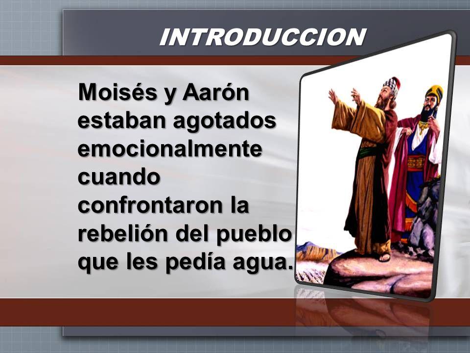 INTRODUCCION Dios les dio instrucciones pero en el calor del momento, Moisés atacó al pueblo hablándoles como si él y Aarón fueran los que les daban el agua, y golpeó la roca en vez de hablarle.
