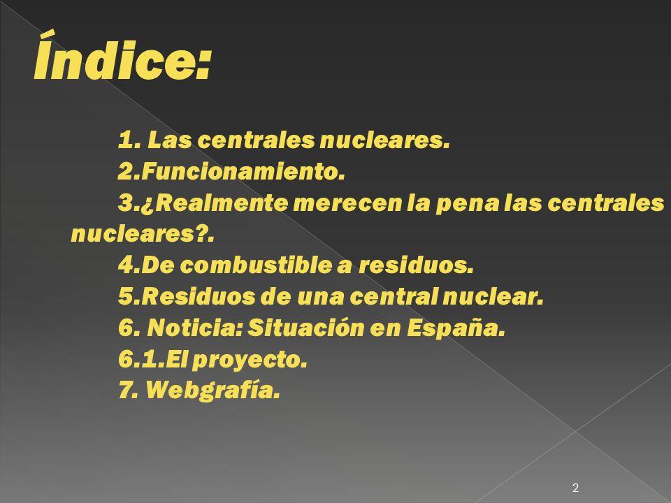 1.Las centrales nucleares.