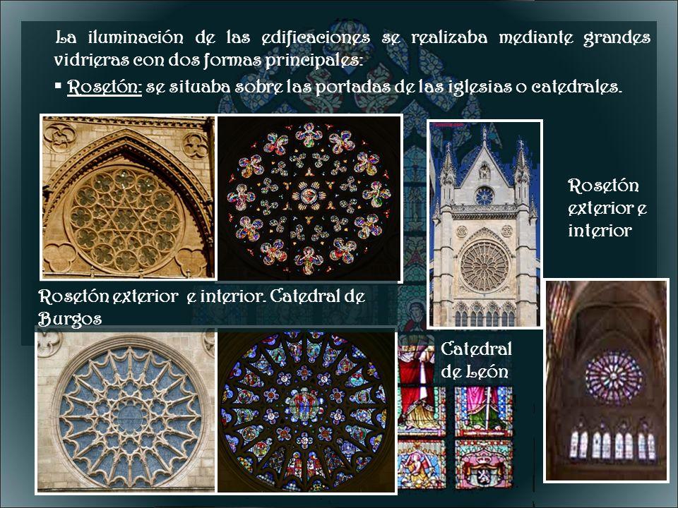 La iluminación de las edificaciones se realizaba mediante grandes vidrieras con dos formas principales: Rosetón: se situaba sobre las portadas de las