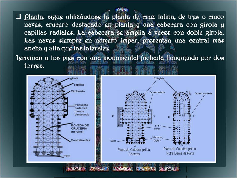 Planta: sigue utilizándose la planta de cruz latina, de tres o cinco naves, crucero destacado en planta y una cabecera con girola y capillas radiales.