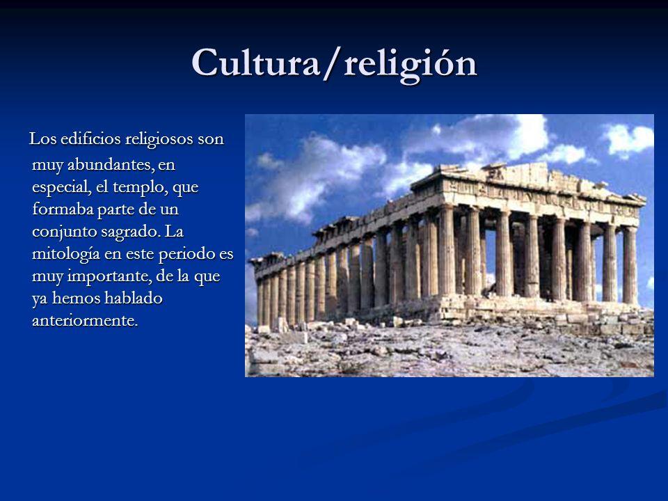 Cultura/religión Los edificios religiosos son muy abundantes, en especial, el templo, que formaba parte de un conjunto sagrado. La mitología en este p