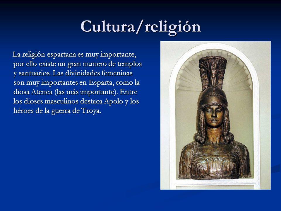 Cultura/religión La religión espartana es muy importante, por ello existe un gran numero de templos y santuarios. Las divinidades femeninas son muy im