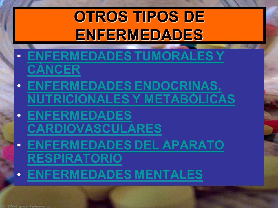 OTROS TIPOS DE ENFERMEDADES ENFERMEDADES TUMORALES Y CÁNCERENFERMEDADES TUMORALES Y CÁNCER ENFERMEDADES ENDOCRINAS, NUTRICIONALES Y METABÓLICASENFERME