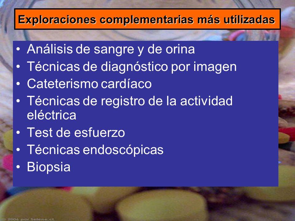 Exploraciones complementarias más utilizadas Análisis de sangre y de orina Técnicas de diagnóstico por imagen Cateterismo cardíaco Técnicas de registr