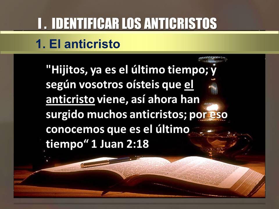 CONCLUSION Los anticristos están todavía ante nosotros Los anticristos están todavía ante nosotros Una vida victoriosa es permanecer en Dios siendo ungidos por el Espíritu Santo Una vida victoriosa es permanecer en Dios siendo ungidos por el Espíritu Santo La regla de fe del cristiano es la Biblia La regla de fe del cristiano es la Biblia