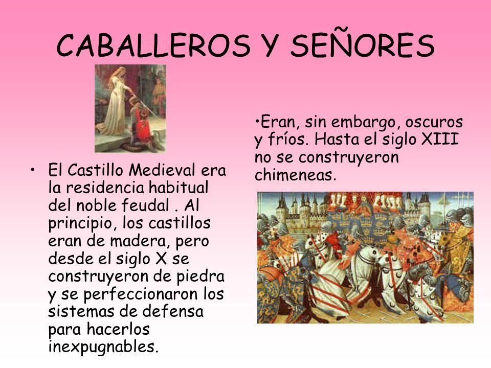MONJES El monasterio era un conjunto de edificios y dependencias.