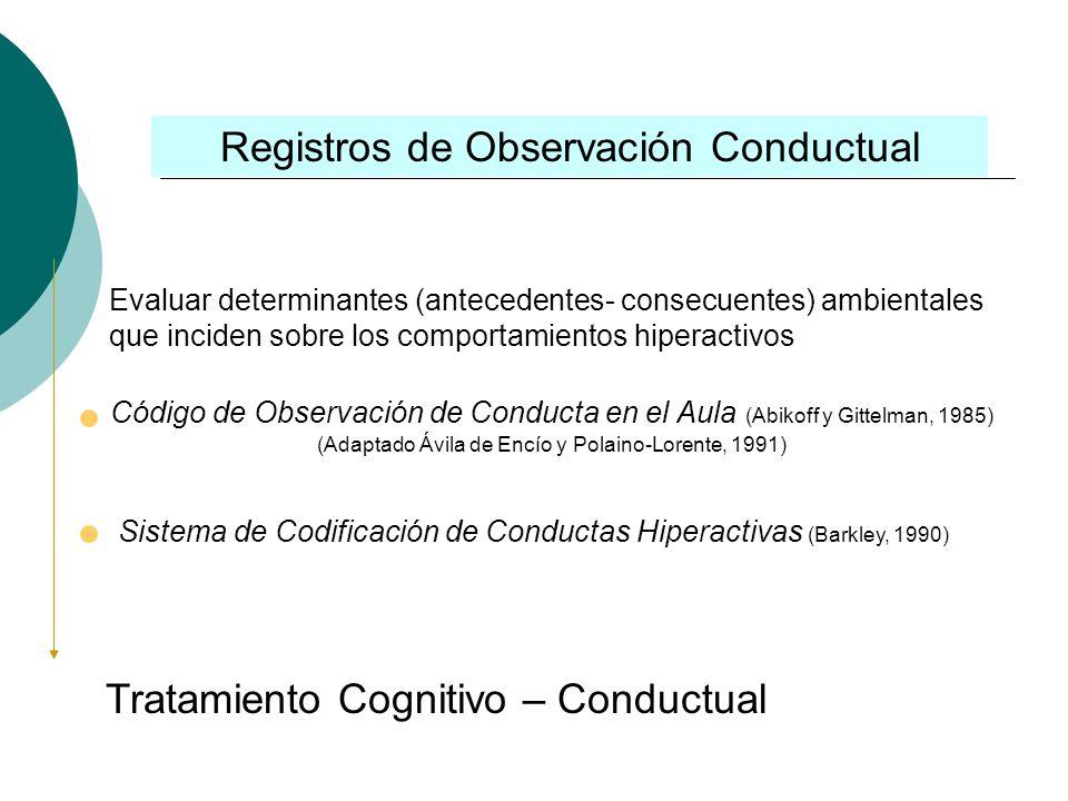 Instrumentos aplicados al niño Objetivo: Detectar déficit cognitivos, rendimiento intelectual Pruebas de atención (Continuous Performance Test, CPT) *