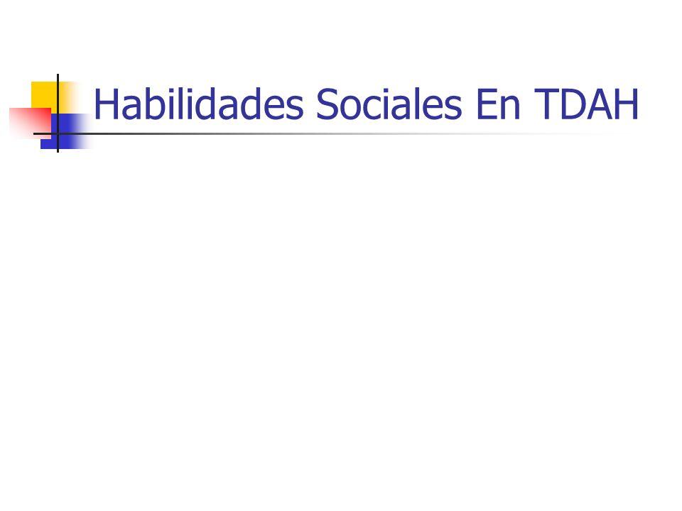Habilidades Sociales En TDAH