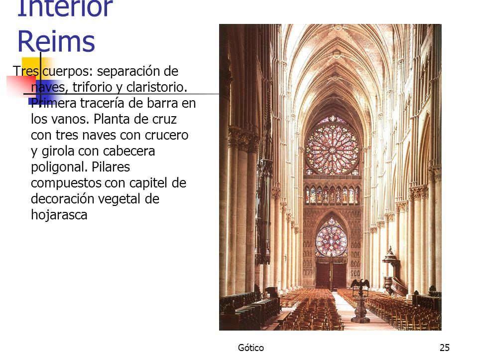 Gótico25 Interior Reims Tres cuerpos: separación de naves, triforio y claristorio. Primera tracería de barra en los vanos. Planta de cruz con tres nav