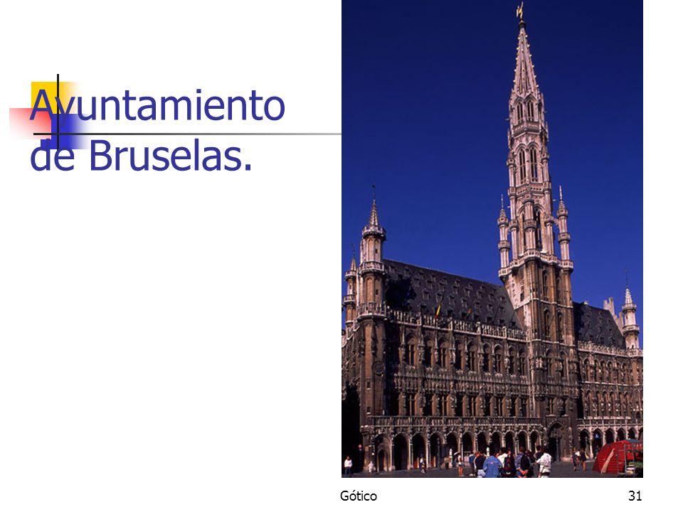 Gótico31 Ayuntamiento de Bruselas.