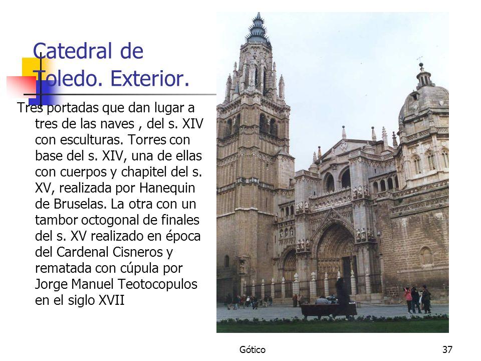 Gótico37 Catedral de Toledo. Exterior. Tres portadas que dan lugar a tres de las naves, del s. XIV con esculturas. Torres con base del s. XIV, una de