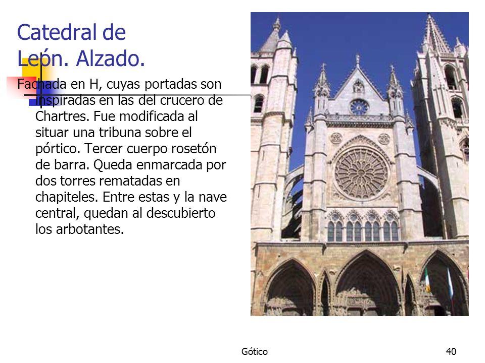 Gótico40 Catedral de León. Alzado. Fachada en H, cuyas portadas son inspiradas en las del crucero de Chartres. Fue modificada al situar una tribuna so