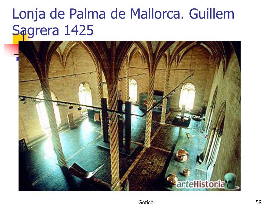 Gótico58 Lonja de Palma de Mallorca. Guillem Sagrera 1425