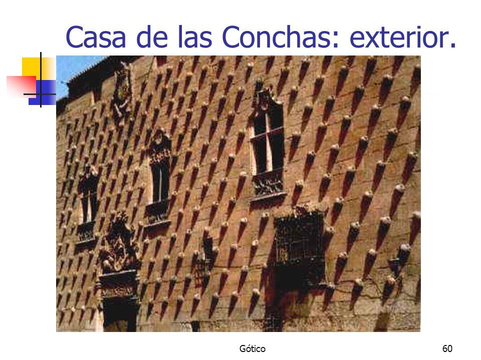 Gótico60 Casa de las Conchas: exterior.