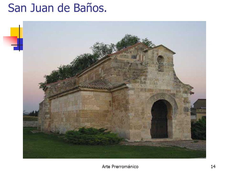 Arte Prerrománico14 San Juan de Baños.