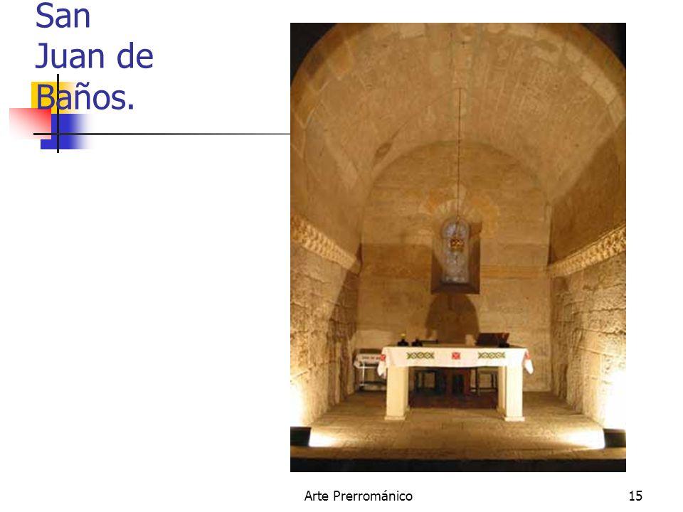 Arte Prerrománico15 San Juan de Baños.