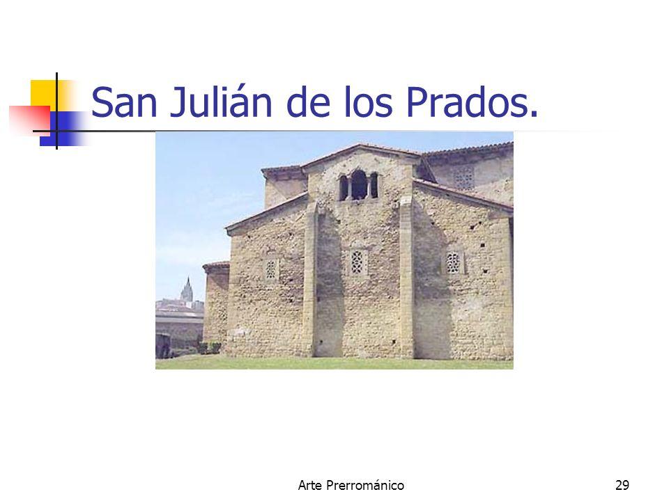 Arte Prerrománico29 San Julián de los Prados.