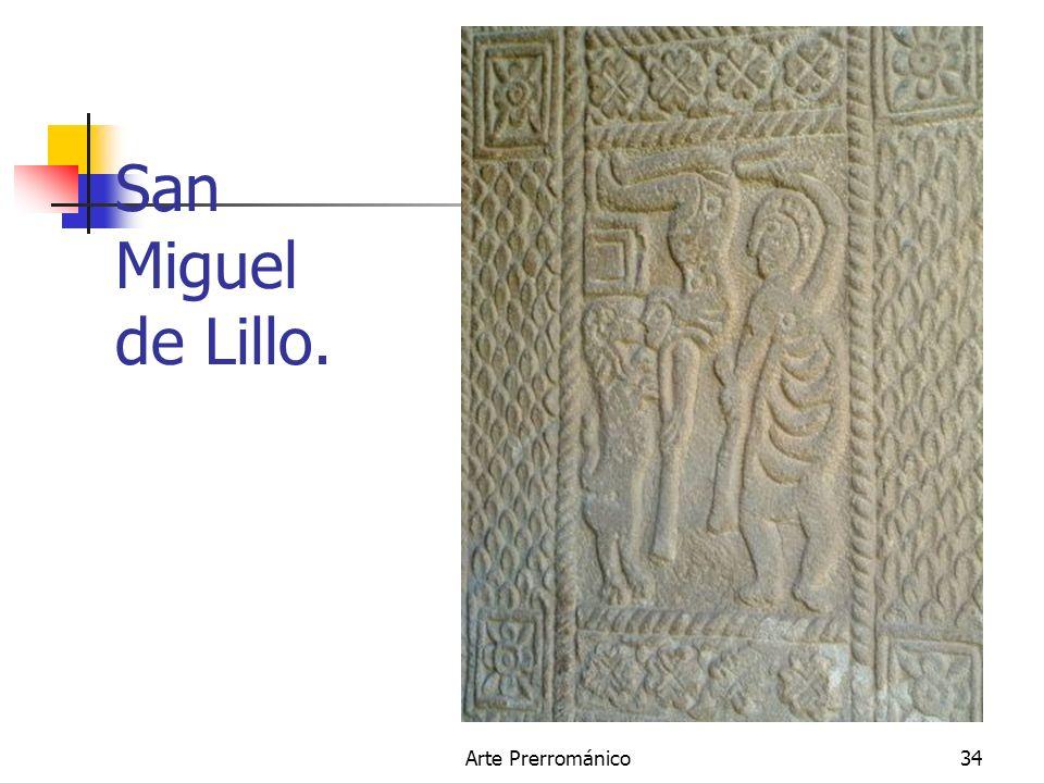Arte Prerrománico34 San Miguel de Lillo.