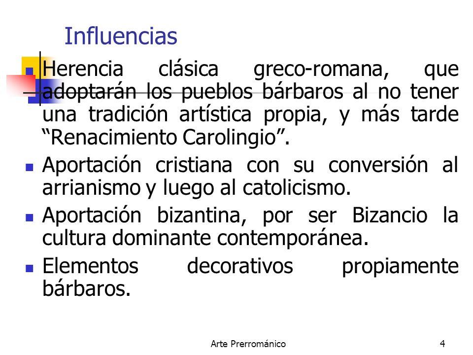 Arte Prerrománico5 Características Pobreza del arte figurativo.