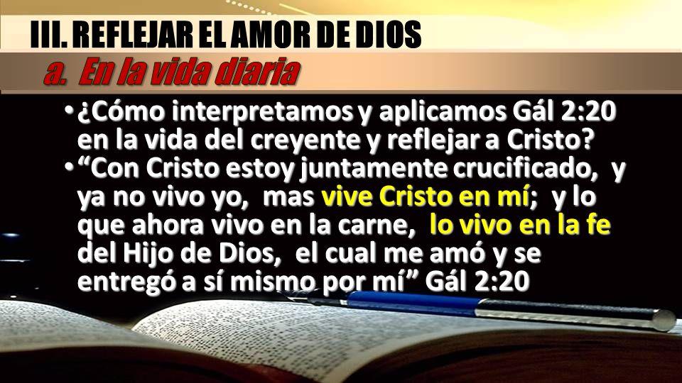 ¿Cómo interpretamos y aplicamos Gál 2:20 en la vida del creyente y reflejar a Cristo? ¿Cómo interpretamos y aplicamos Gál 2:20 en la vida del creyente