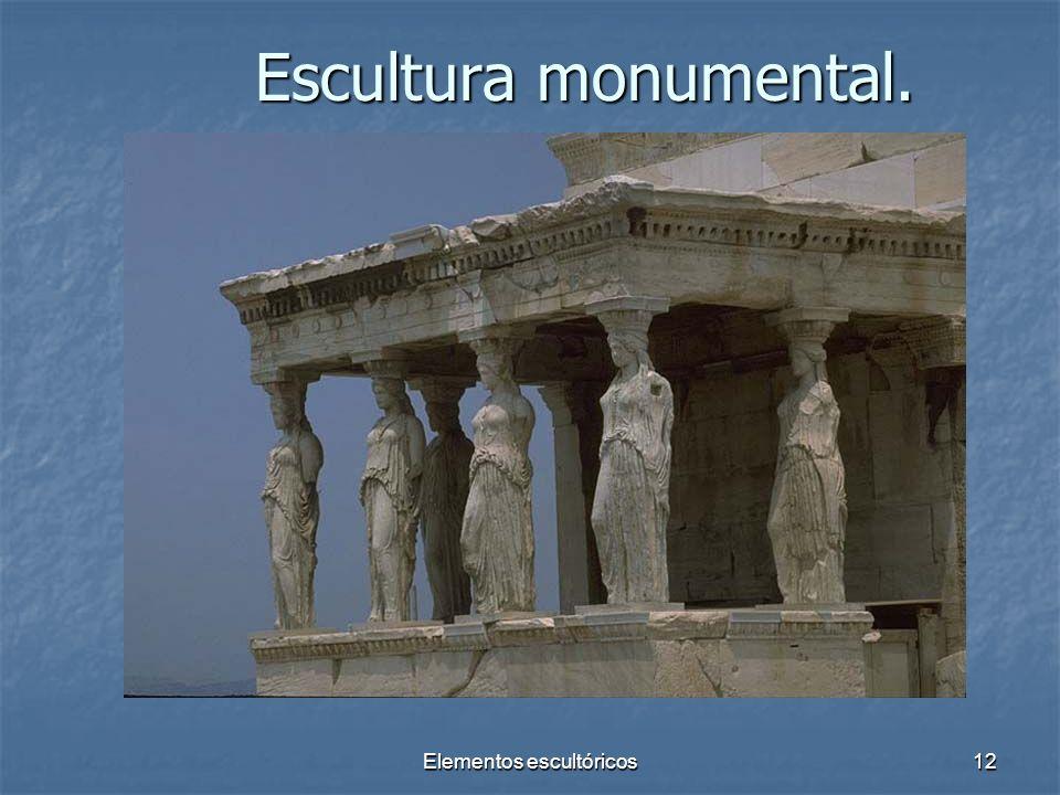 Elementos escultóricos12 Escultura monumental.