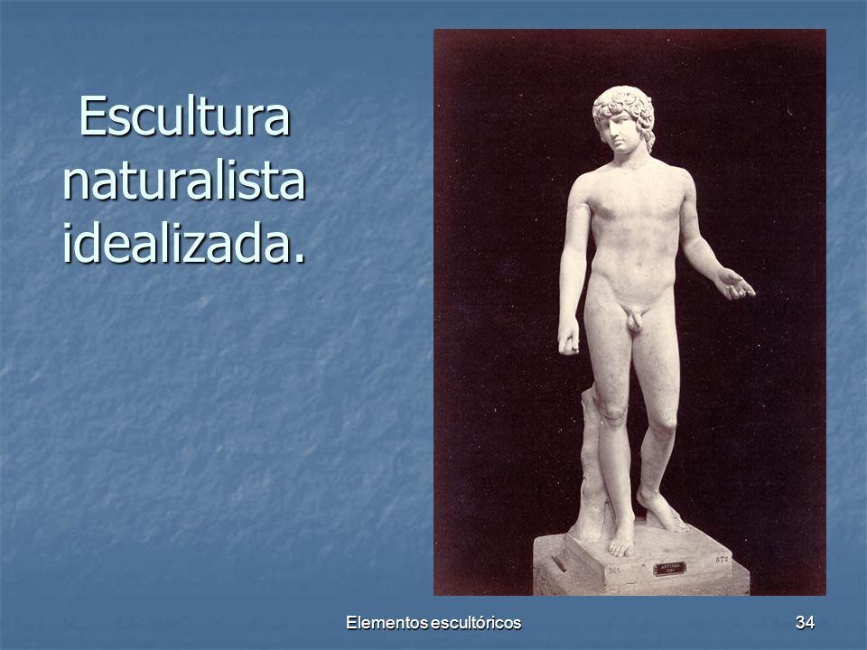 Elementos escultóricos34 Escultura naturalista idealizada.