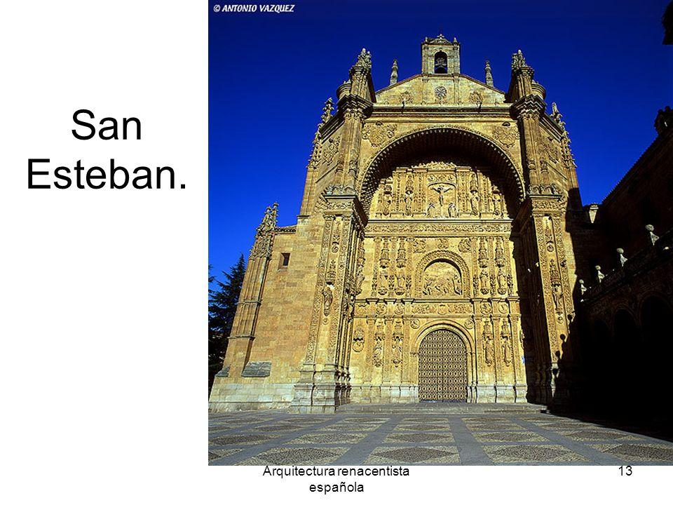 Arquitectura renacentista española 13 San Esteban.