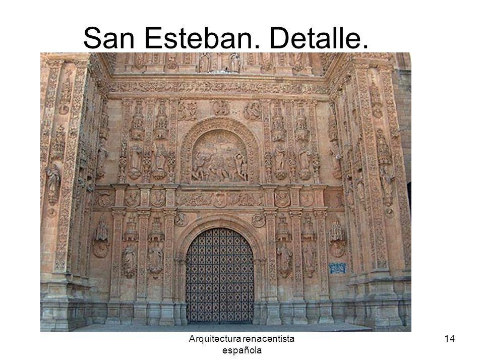 Arquitectura renacentista española 14 San Esteban. Detalle.