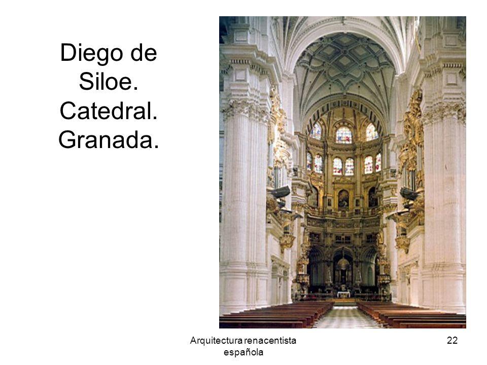 Arquitectura renacentista española 22 Diego de Siloe. Catedral. Granada.