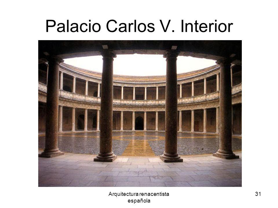 Arquitectura renacentista española 31 Palacio Carlos V. Interior