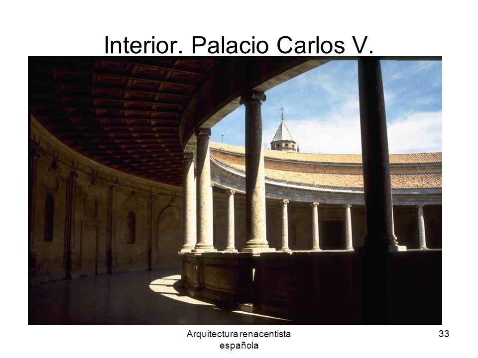 Arquitectura renacentista española 33 Interior. Palacio Carlos V.