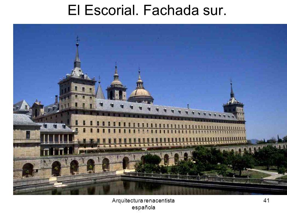 Arquitectura renacentista española 41 El Escorial. Fachada sur.