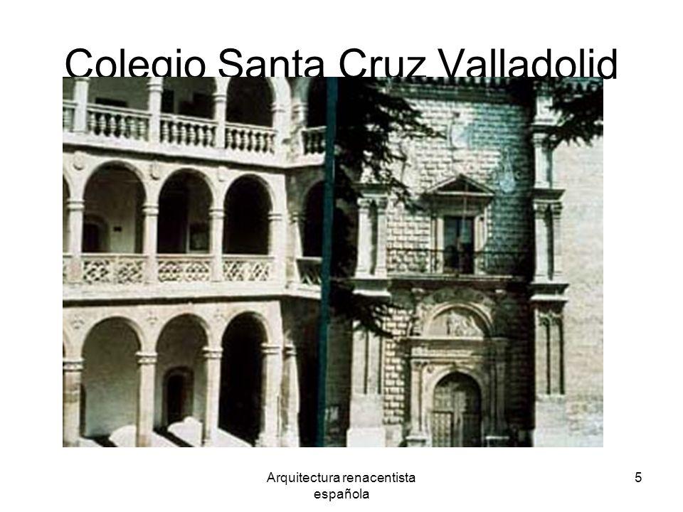 Arquitectura renacentista española 5 Colegio Santa Cruz Valladolid