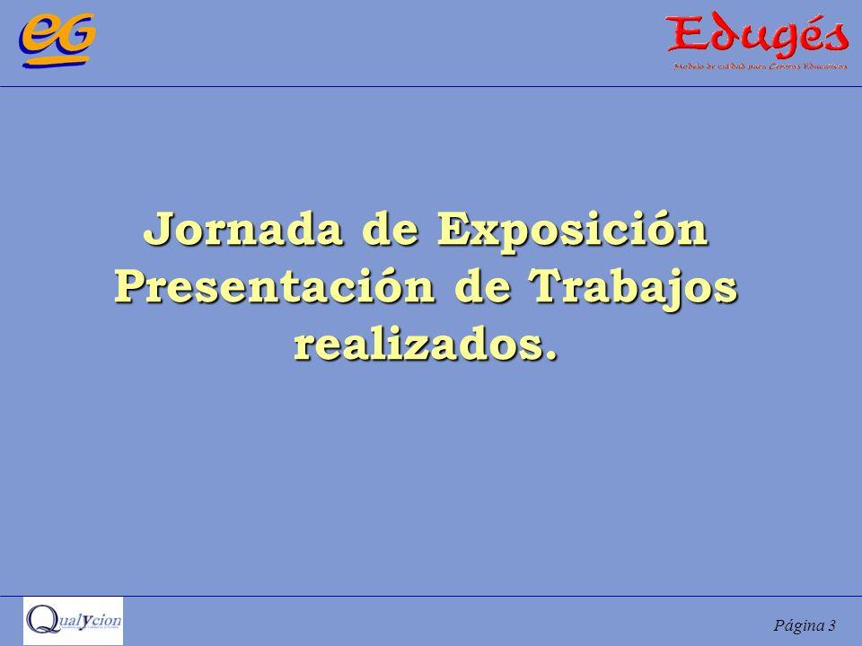 Página 3 Jornada de Exposición Presentación de Trabajos realizados.